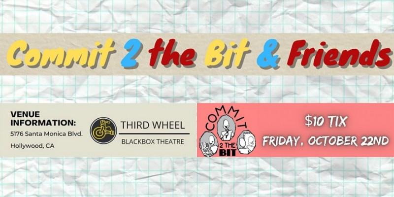 Commit 2 the Bit & Friends Show ,Los Angeles