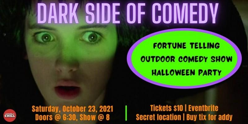 DARK SIDE OF COMEDY   Outdoor Comedy & Halloween Party ,Los Angeles