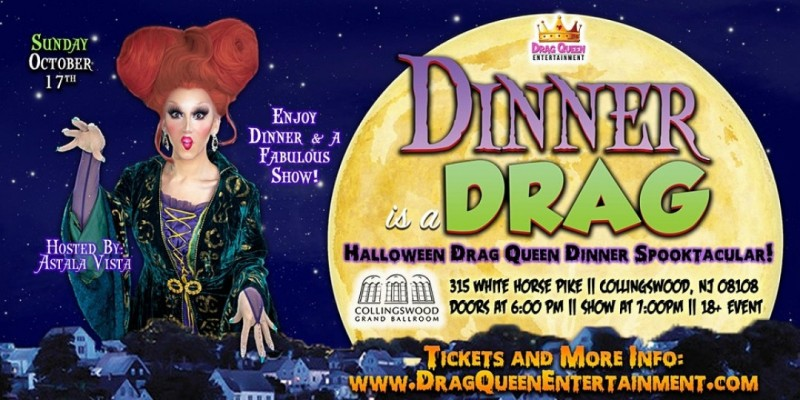 Dinner is a Drag - HalloQween Spooktacular! ,Collingswood
