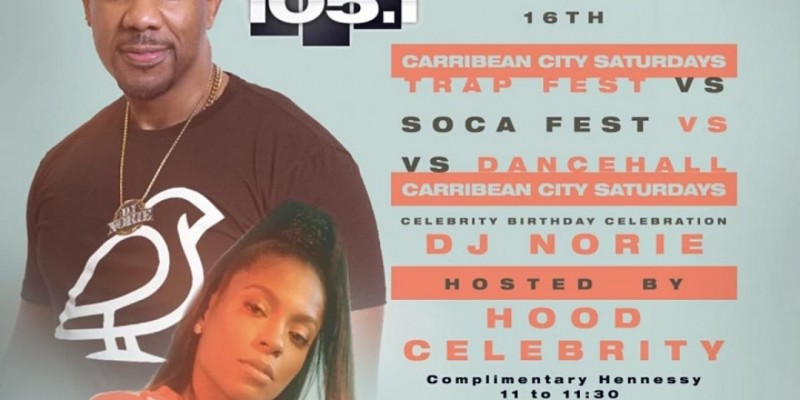 DJ Norie Bday Party Featuring Hood Celebrity carribean city Saturdays ,New York