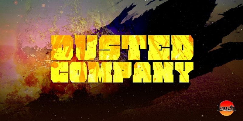 Dusted Company with Brad Williams, Erik Griffin, Adam Ray, Dan Levy & more ,Los Angeles