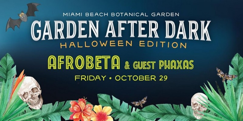 Garden After Dark: Afrobeta ,Miami Beach