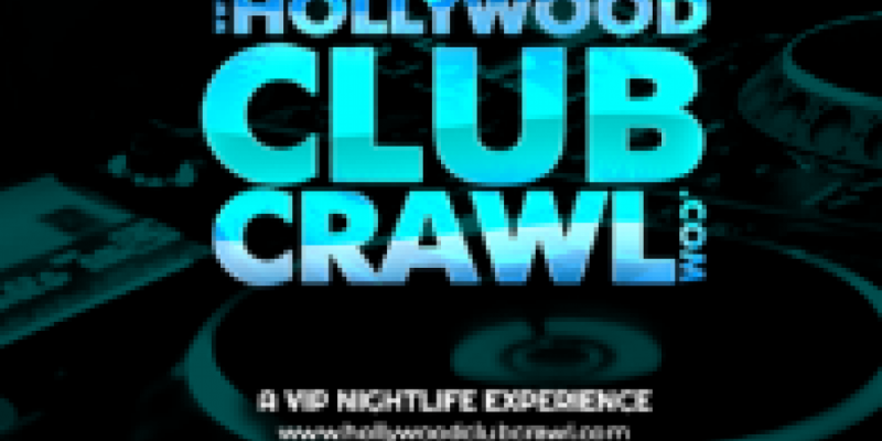 Hollywood Club Crawl - Guided Nightlife Party Tour ,Los Angeles