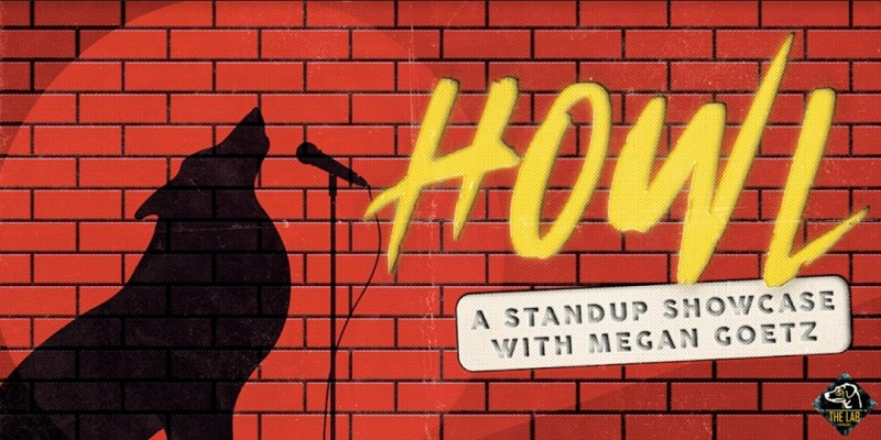 HOWL- A Halloween Standup Showcase hosted by Megan Goetz ,Ambler