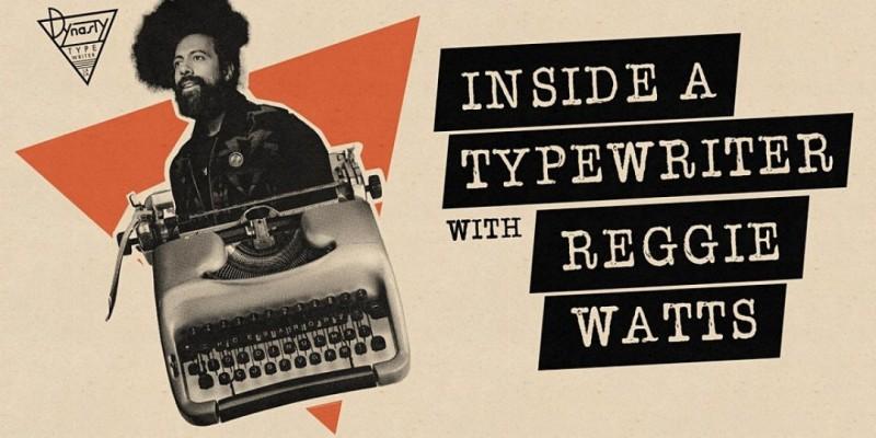Inside A Typewriter with Reggie Watts ,Los Angeles