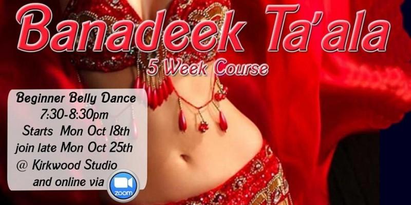 Join late  Banadeek Ta'ala  - Beginner Belly Dance 5wk course ,Atlanta