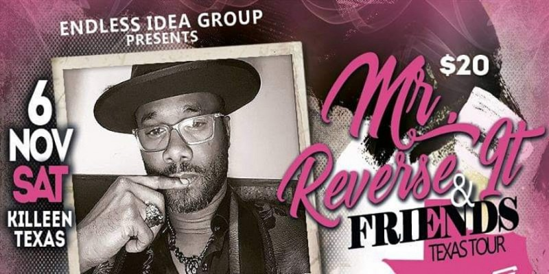 Killeen, TX - 'Mr. Reverse It & Friends' Poetry/Comedy Texas Tour ,Kennesaw
