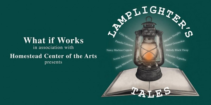 Lamplighter Tales presented by What if Works! ,Homestead