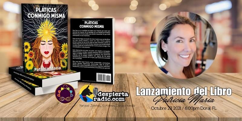 """Lanzamiento Libro """"Pláticas Conmigo Misma"""" ,Doral"""