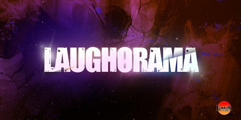 Laugh Factory Presents: Laugh-O-Rama!! ,Los Angeles