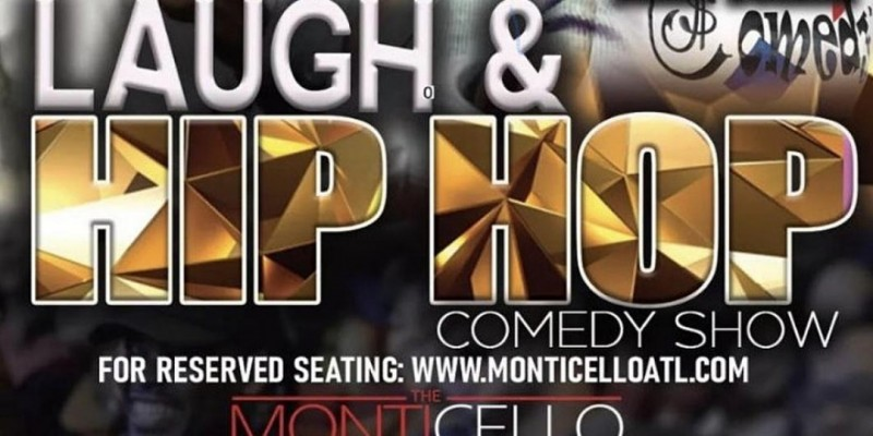 LAUGH & HIP HOP COMEDY SHOW AT MONTICELLO THURSDAYS ,Marietta