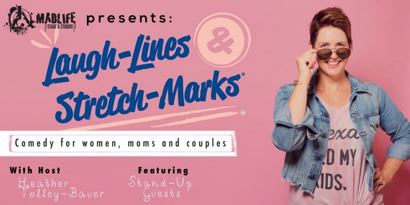 Laugh-Lines & Stretch-Marks: Comedy for Women, Moms, and Couples! ,Woodstock