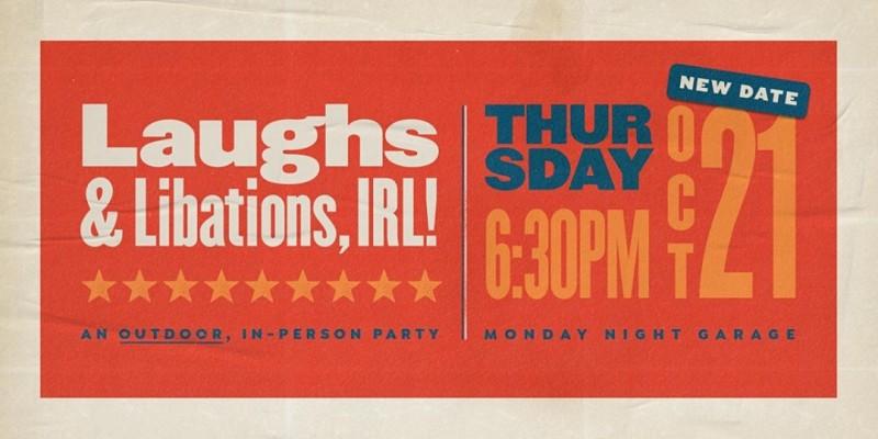 Laughs & Libations IRL ,Atlanta