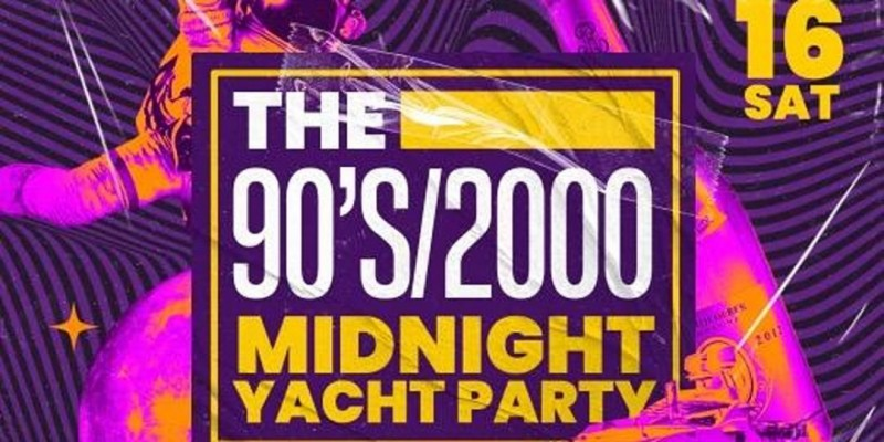 Memories The 90's/2000 Midnight Yacht Party ,New York