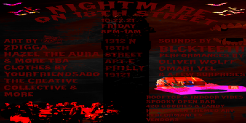 Nightmare on 18th Street (Rooftop & Indoor Halloween Art/Music Show) ,Philadelphia