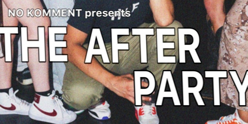 """No Komment Presents: """"The After Party"""" ,Brooklyn"""