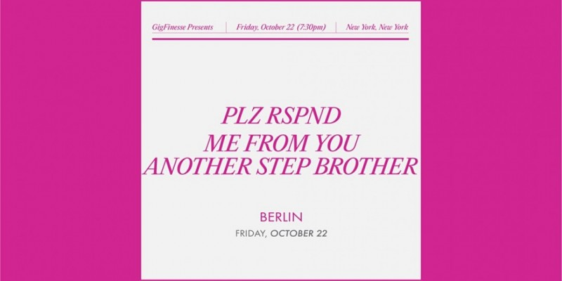 PLZ RSPND | Me From You | Another Step Brother ,New York