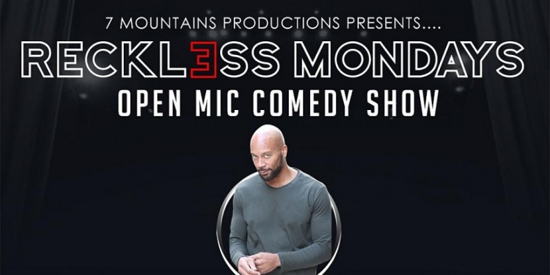 Reckless Mondays Comedy Show ,Los Angeles