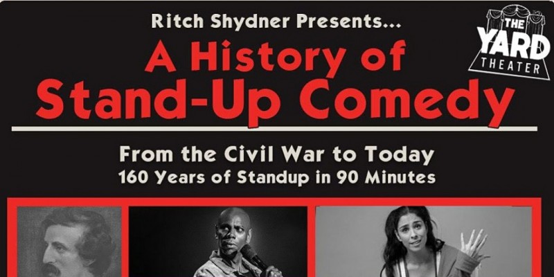 Ritch Shydner Presents: a History of Standup Comedy (Friday show) ,Los Angeles