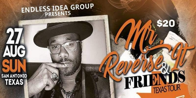 San Antonio, TX - 'Mr. Reverse It & Friends' Poetry/Comedy Texas Tour ,Kennesaw