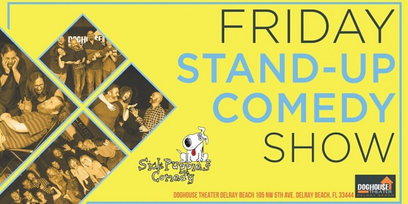 Sick Puppies Improv Stand Up Comedy Show in Delray Beach ,Delray Beach