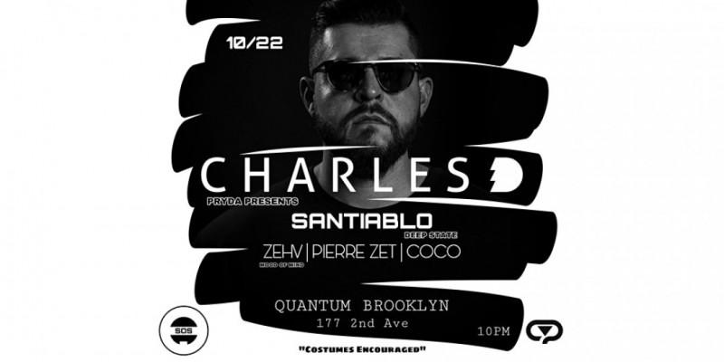 SOS Records Presents: Charles D & Friends @ Quantum Brooklyn ,Brooklyn