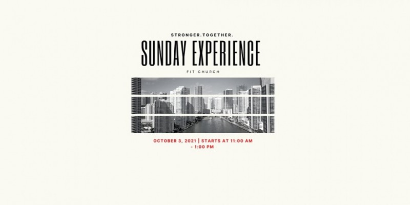 SUNDAY EXPERIENCE BY FIT CHURCH ,Miami