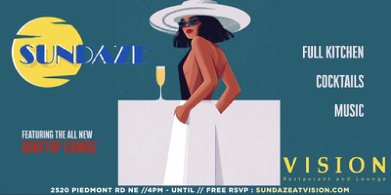 SUNDAZE @ Vision Lounge (Sunday Day Party) ,Atlanta