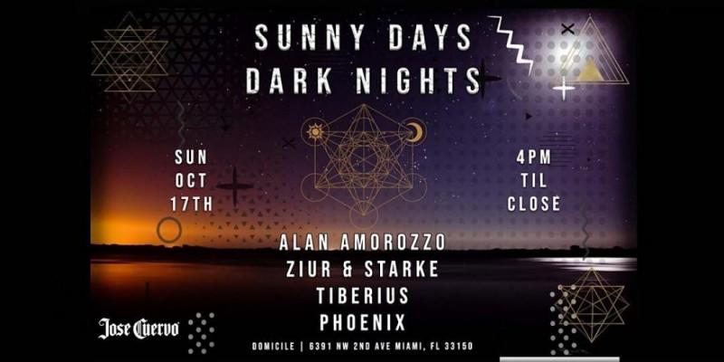 Sunny days Dark nights at Domicile ,Miami