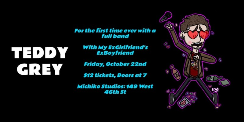 Teddy Grey ALBUM RELEASE SHOW ,New York