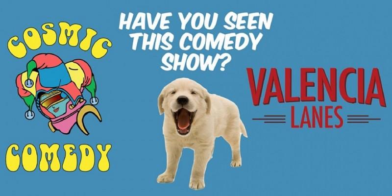 The Cosmic Comedy Show in Valencia Oct 23 ,Santa Clarita