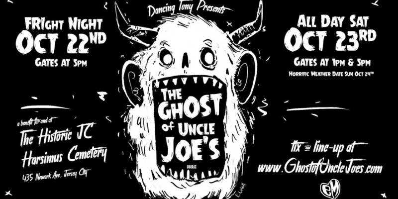 The Ghost of Uncle Joe's : Friday 10/22 FRIght Night  Showcase ,Jersey City