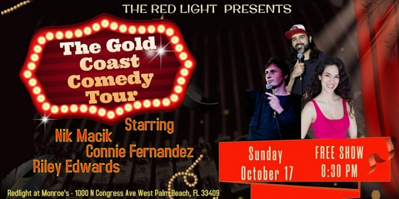 The Gold Coast Comedy Tour at Monroe's Redlight ,West Palm Beach