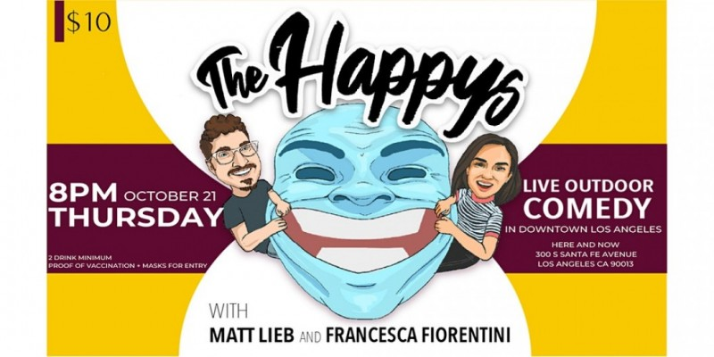 The Happys Comedy Show in Downtown Los Angeles - Thursday October 21st ,Los Angeles