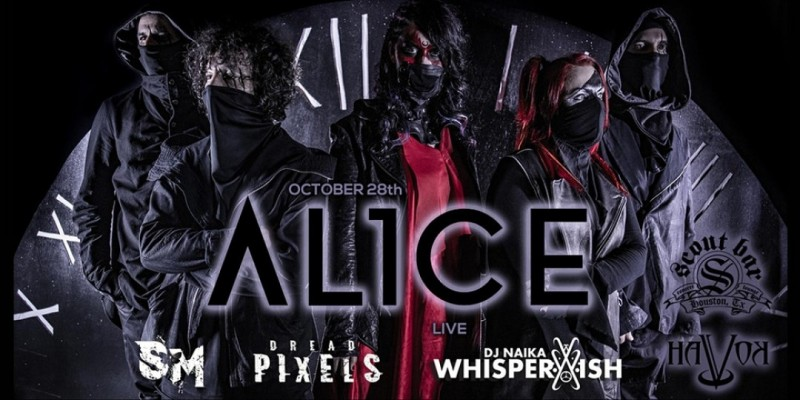 The HaVoK Before Halloween featuring AL1CE ,Houston
