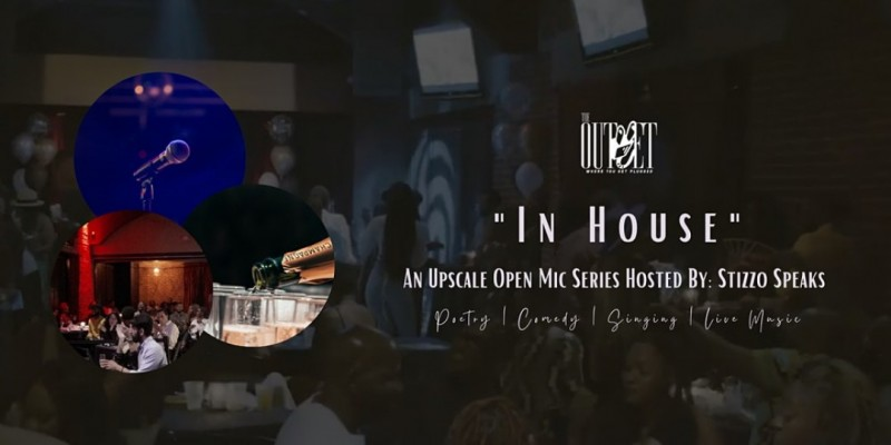 The Outlet LA - In House Upscale Open Mic Series ,North Hollywood