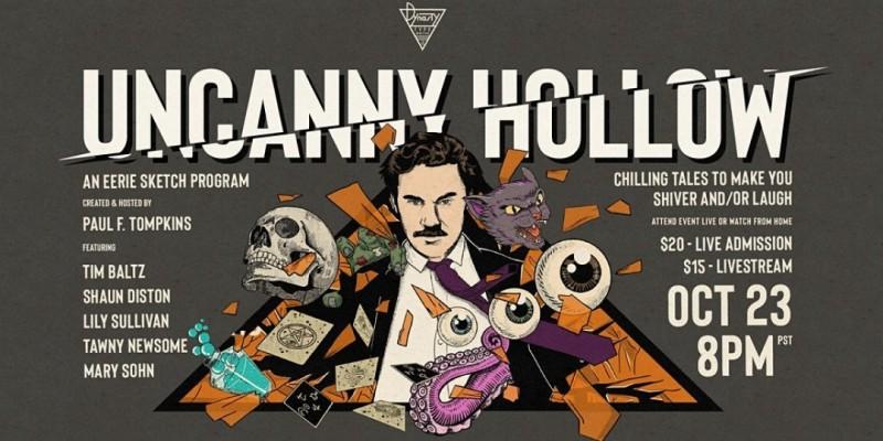 The Uncanny Hollow! ,Los Angeles