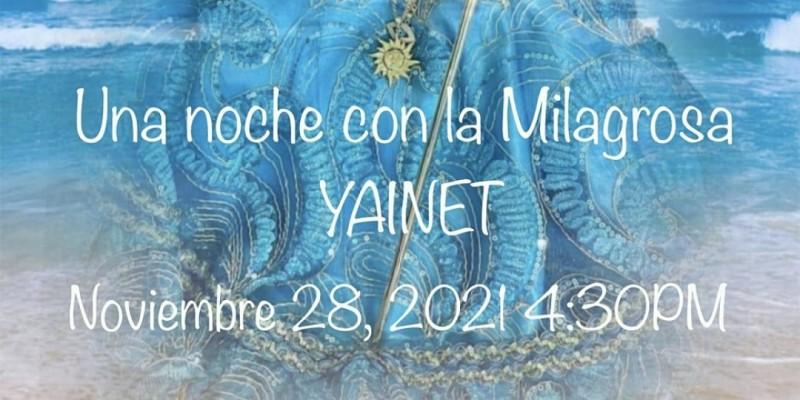 Una Noche con Yainet La Milagrosa ,Miami
