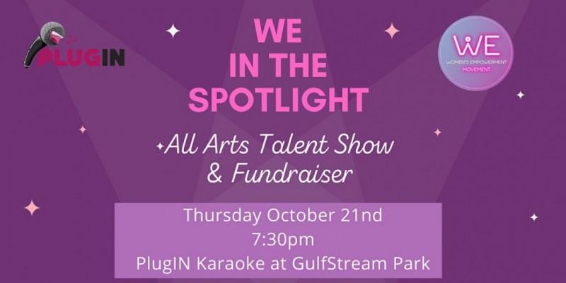 We in the Spotlight Talent Show & Fundraiser ,Hallandale Beach