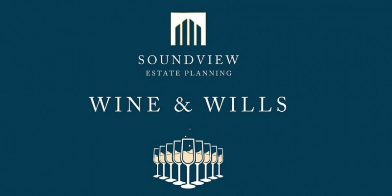 WINE & WILLS: Complimentary wine tasting and estate planning information ,Northport