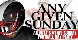 ANY GIVEN SUNDAYS - NFL FOOTBALL SUNDAY DAY PARTY @ MONTICELLO ,Marietta