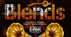 BLENDS: Tuesday's New Late Happy Happy & Social @the New EMBR Lounge+Patio ,Atlanta