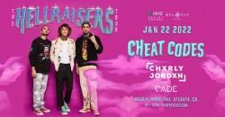 Cheat Codes - Hellraisers Tour | IRIS ESP 101| Saturday, January 22nd ,Atlanta