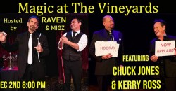 CHUCK JONES & KERRY ROSS at MAGIC AT THE VINEYARDS DEC 2nd 8 PM ,Simi Valley