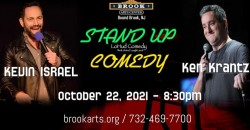 Comedians Kevin Israel & Ken Krantz ,Bound Brook
