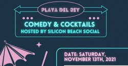 Comedy & Cocktails Hosted by Silicon Beach Social ,Los Angeles
