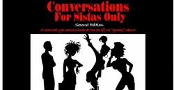 Conversations for Sista's Only Philly ,Philadelphia