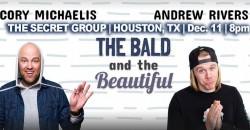 Cory Michaelis & Andrew Rivers: The Bald & The Beautiful ,Houston