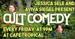 Cult Comedy | Stand Up at Café Tropical ,Los Angeles