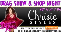 Drag Queen Show & Shop Night at Chrisie Styles Boutique ,Burlington
